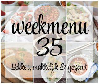 Lekker, makkelijk en gezond weekmenu – week 35