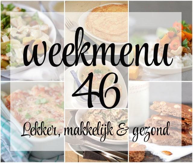 Lekker, makkelijk en gezond weekmenu – week 46