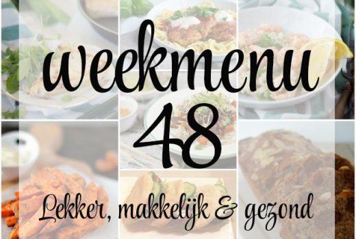 Lekker, makkelijk en gezond weekmenu – week 48