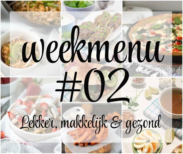 Lekker, makkelijk en gezond weekmenu – week 2