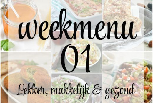 Lekker, makkelijk en gezond weekmenu – week 1