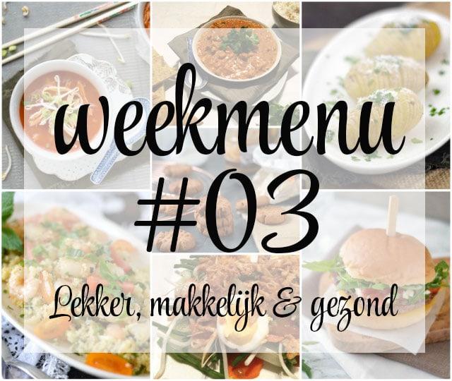 Lekker, makkelijk en gezond weekmenu – week 3