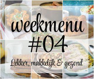 Lekker, makkelijk en gezond weekmenu – week 4