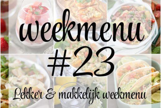Lekker en makkelijk weekmenu 23