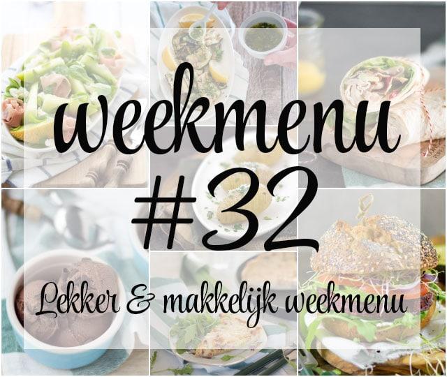 Lekker en makkelijk weekmenu – week 32