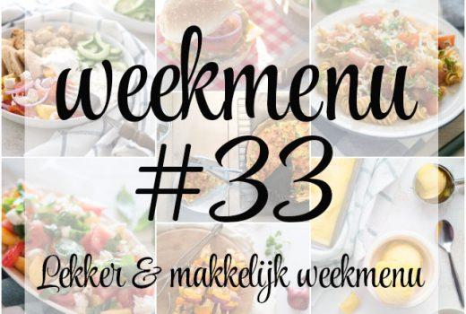 Lekker en makkelijk weekmenu – week 33