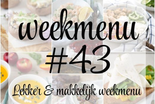 Lekker en makkelijk weekmenu – week 43