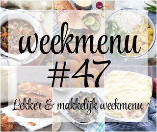 Lekker en makkelijk weekmenu – week 47