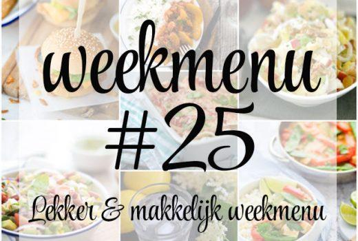 Lekker en makkelijk weekmenu – week 25
