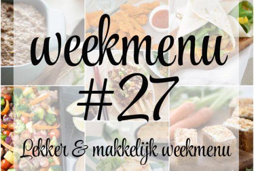 Lekker en makkelijk weekmenu – week 27