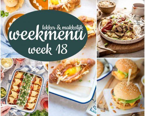 Lekker en makkelijk weekmenu – week 18 - 2021