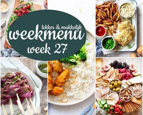 Lekker en makkelijk weekmenu – week 27 2021