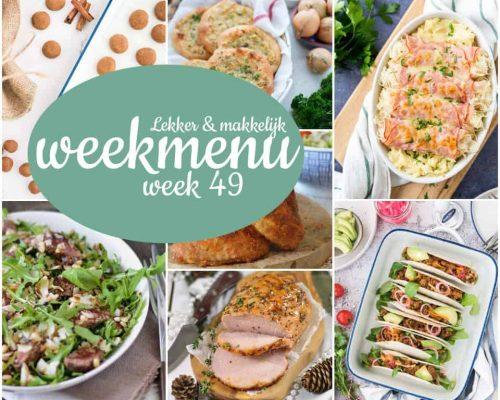 Lekker en makkelijk weekmenu – week 49