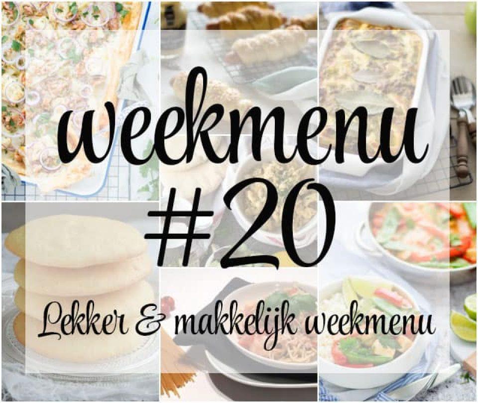 Lekker en makkelijk weekmenu – week 20