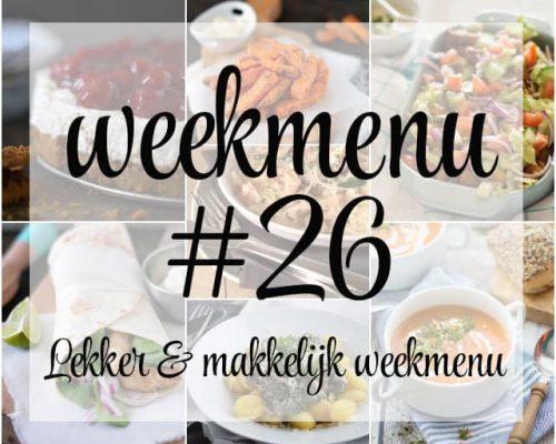 Lekker en makkelijk weekmenu – week 26